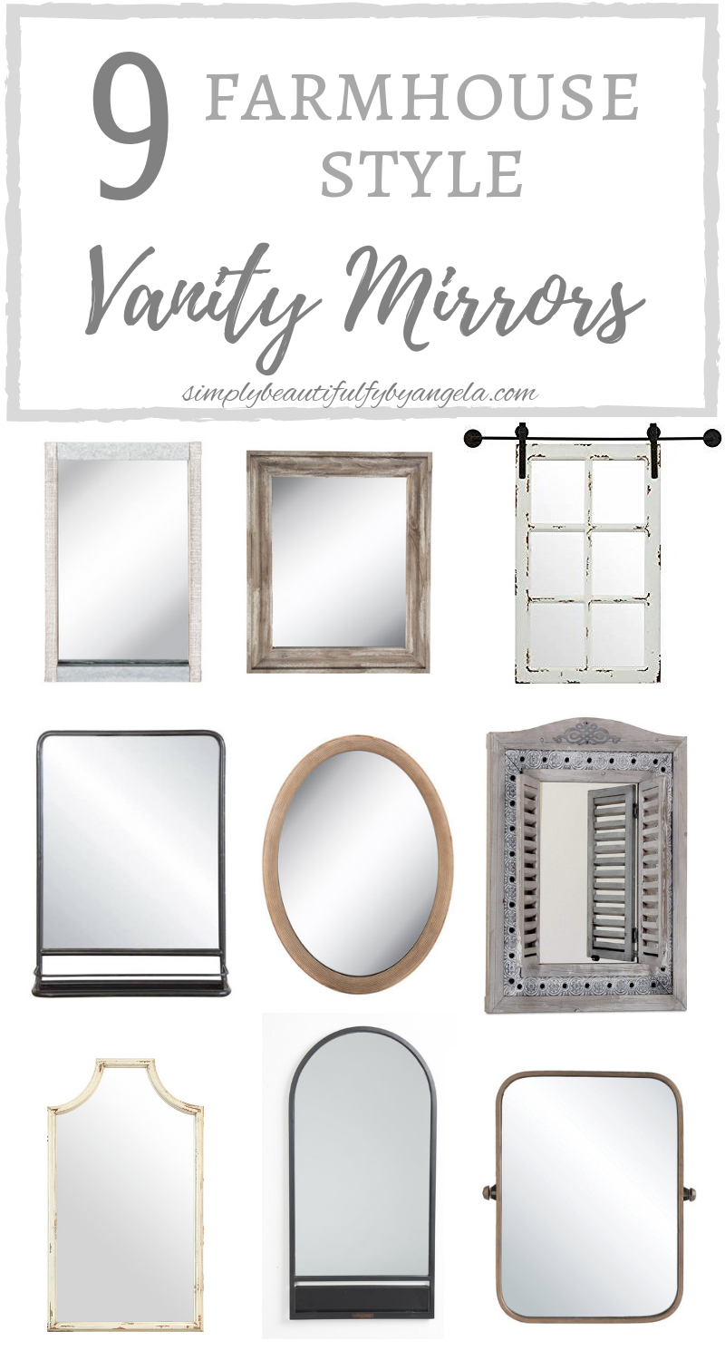9 Farmhouse Style Vanity Mirrors Simply Beautiful By Angela